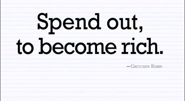 A Paradox of Happiness: Spend Out, To Become Rich.