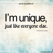 I'm Unique, Just Like Everyone Else.