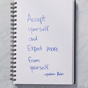 Secret of Adulthood: Accept Ourselves, and Expect More From Ourselves