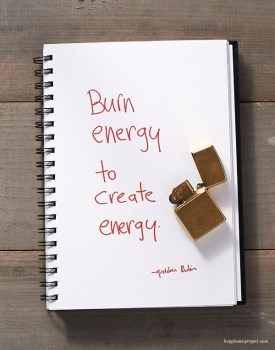 Burn energy to create energy.