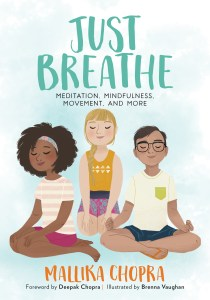 Just Breathe by Mallika Chopra