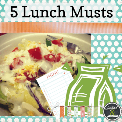 5 Lunch Time Musts