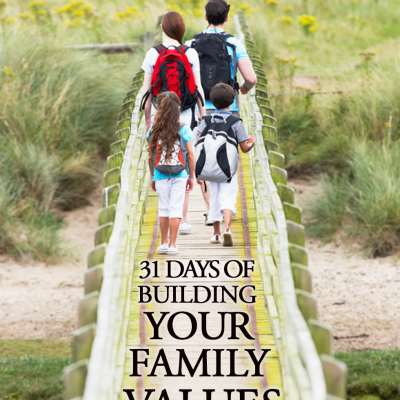 My take on – Belonging – Day 1 of 31 Days of Building Your Family's Value