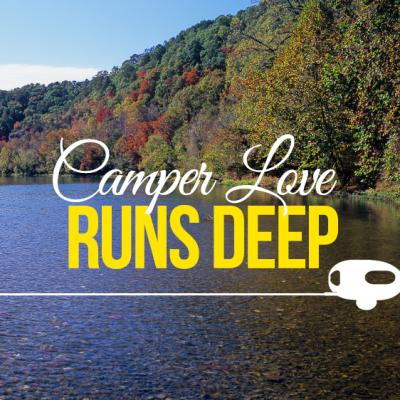 Camper Love Runs Deep