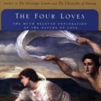 And The Greatest of These...: A Review of C.S. Lewis' Four Loves