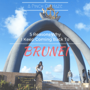 5-reasons-why-i-keep-coming-back-to-Brunei
