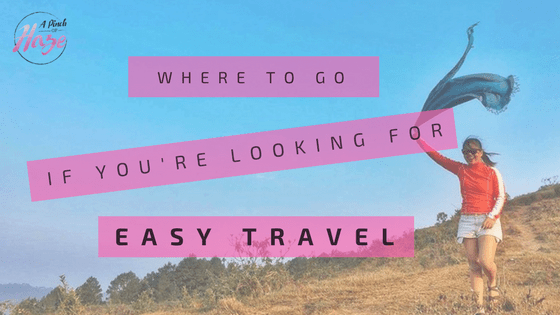 Where To Go If You're Looking for Easy Travel