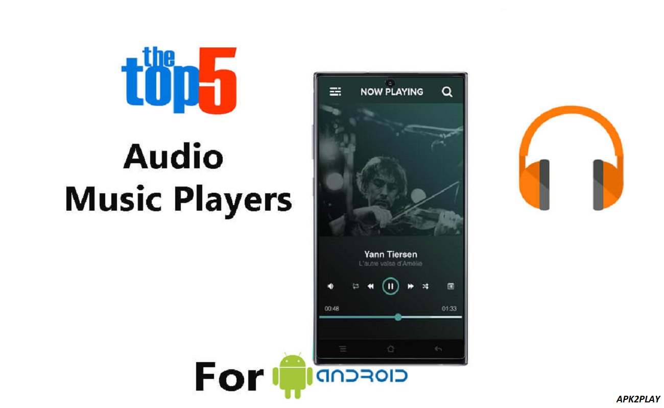Top 5 Audio Player Apps