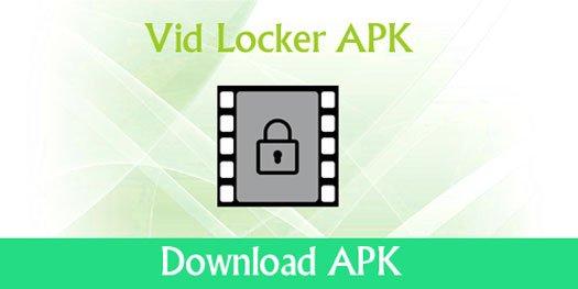 vid locker apk download
