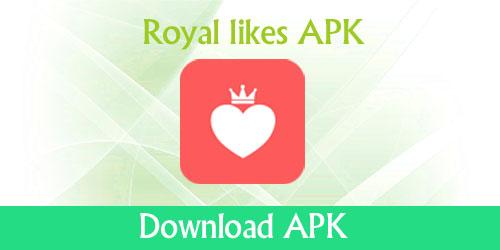 Royal likes APK download