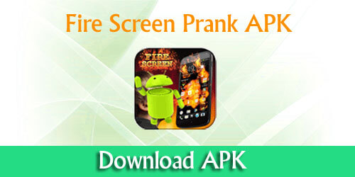Fire screen prank APK download