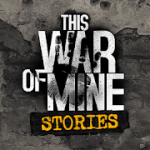This War of Mine Stories Father's Promise v1.5.7 Mod (full version) Apk + Data