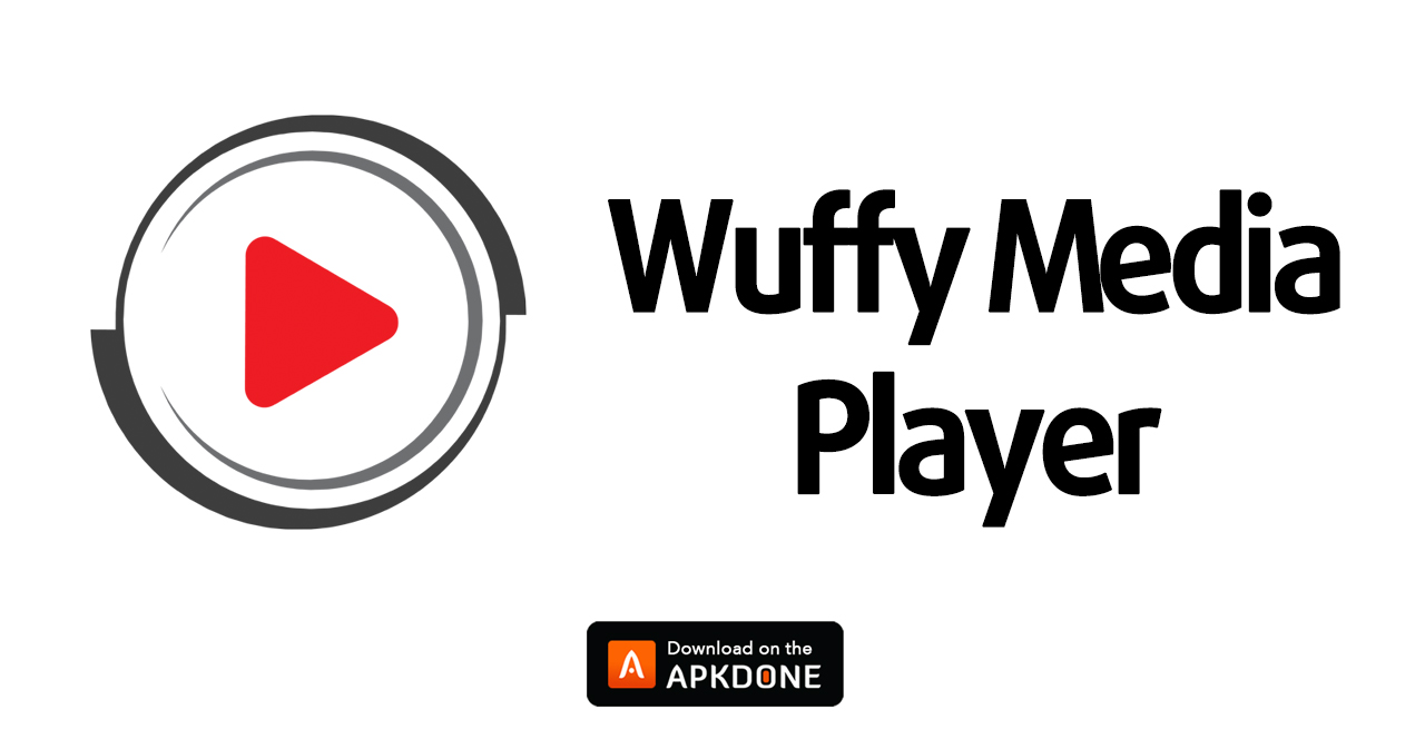 Wuffy Media Player APK 3.5.7 Download free for Android