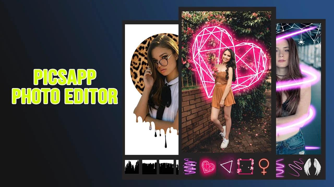 PicsApp Photo Editor Poster