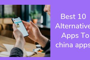 best similar apps to china apps