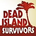 Dead Island Survivors for Android