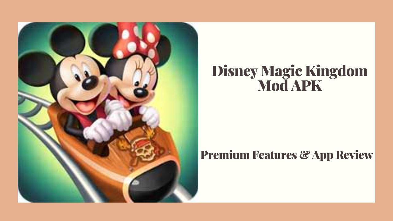 Descargar Disney Magic Kingdom Mod APK gratis [100% funcional]