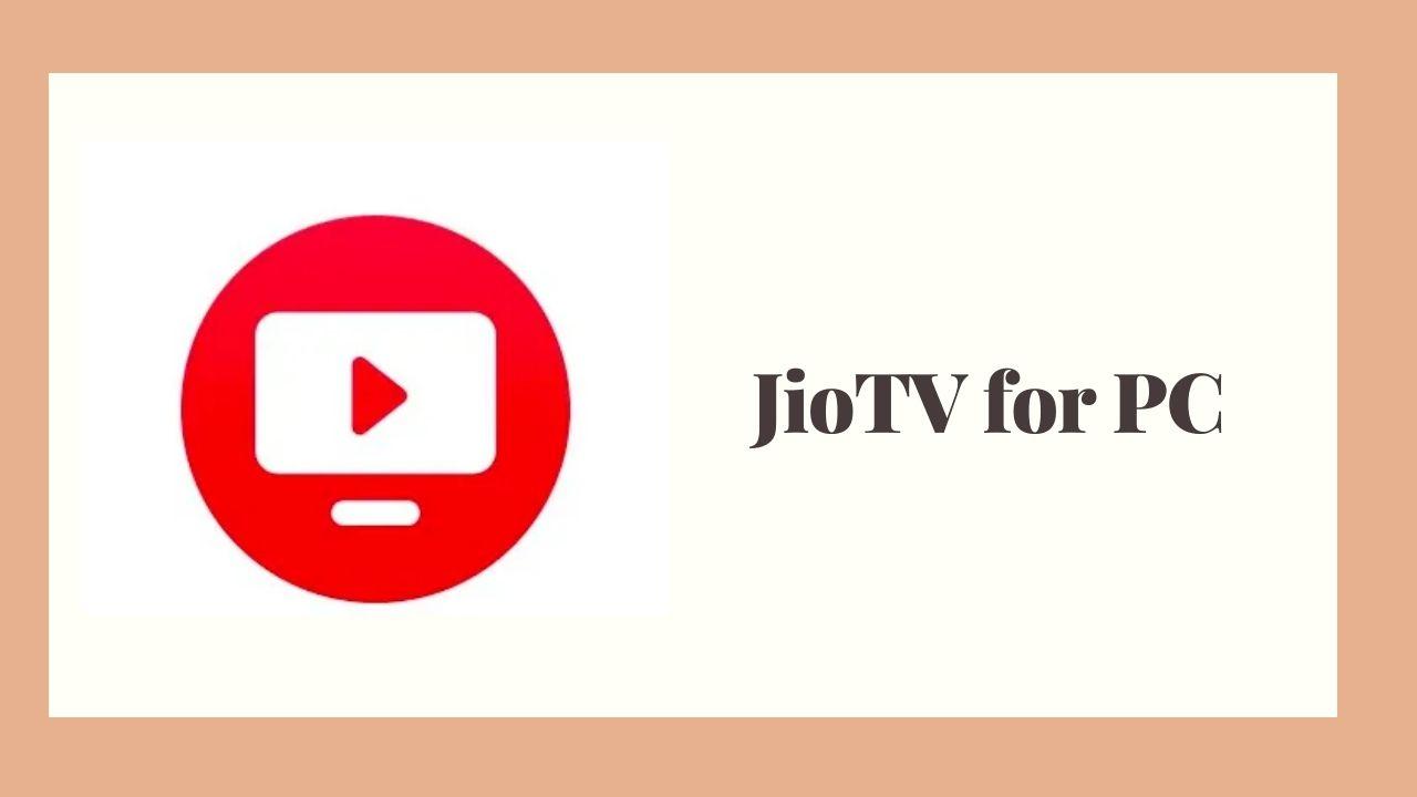 Jio TV para PC con trucos de trabajo gratuitos