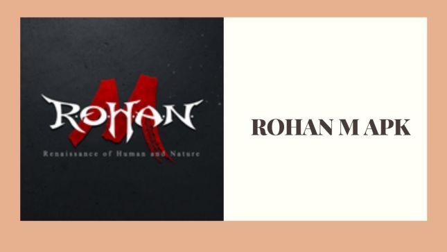 ROHAN M Mod APK