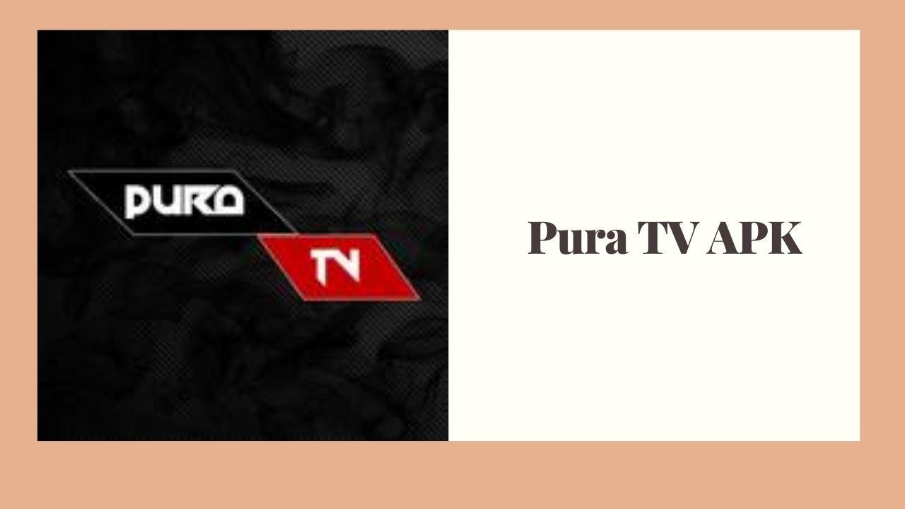 Pura TV APK