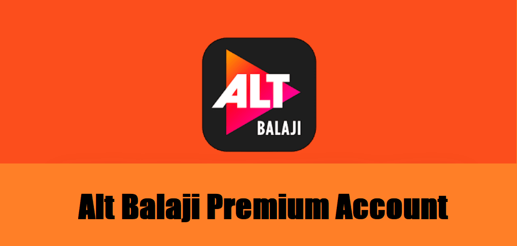 Alt Balaji Premium Account