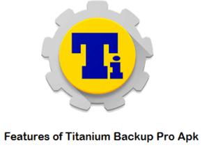 APK Titanium backup pro