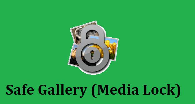 safe gallery mod apk