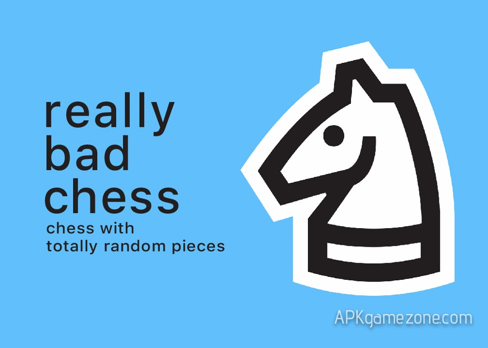 Really Bad Chess APK Mod : All game modes/Returns - APK ...