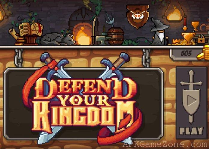 Defend Your Kingdom APK Mod