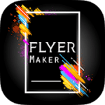 Flyers Poster Maker Graphic Design Banner Maker PRO V 51.0 APK