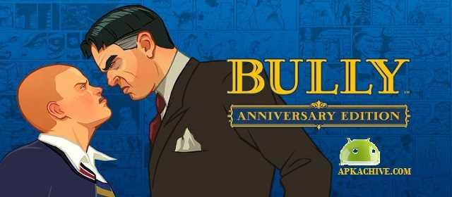 Bully: Anniversary Edition Apk
