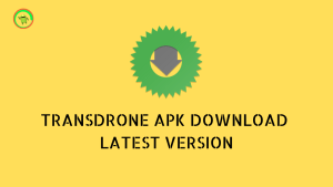 TRANSDRONE APK DOWNLOAD LATEST VERSION