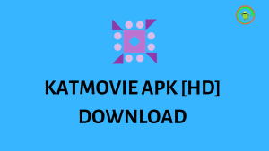KATMOVIE APK [HD] DOWNLOAD