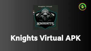Knights Virtual APK