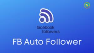 FB Auto Follower Apk