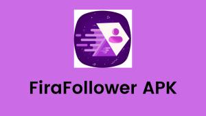 FiraFollower APK