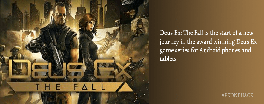 Deus Ex The Fall apk download