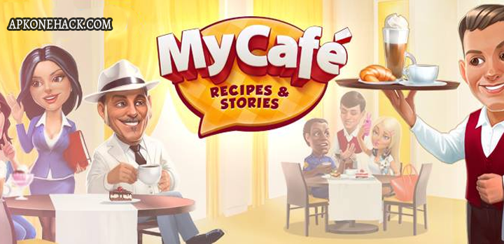 My Cafe: Recipes & Stories MOD Apk + OBB Data [Unlimited Money] 2017.4 Android Download by Melsoft Games