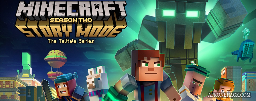 Minecraft Story Mode - Season Two mod apk download