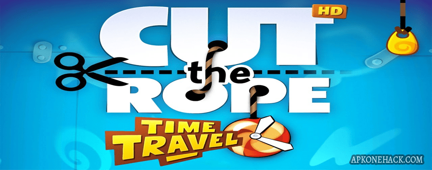 Cut the Rope Time Travel HD mod apk download