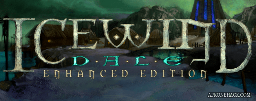 Icewind Dale Enhanced Edition full apk download