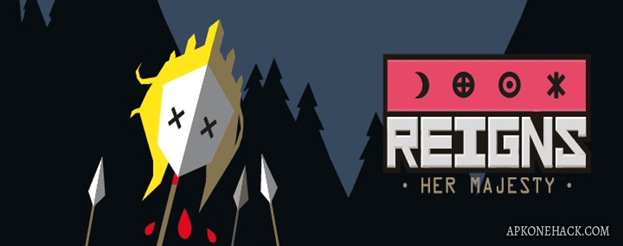 Reigns Her Majesty full APK Download