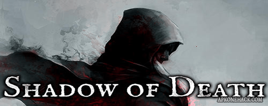 Shadow of Death full paid apk