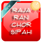 Download Raja Rani Chor Sipahi 1.0.2 APK For Android