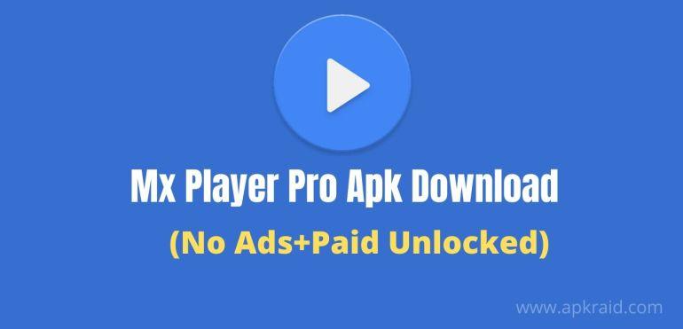 Mx Player Pro Apk Download