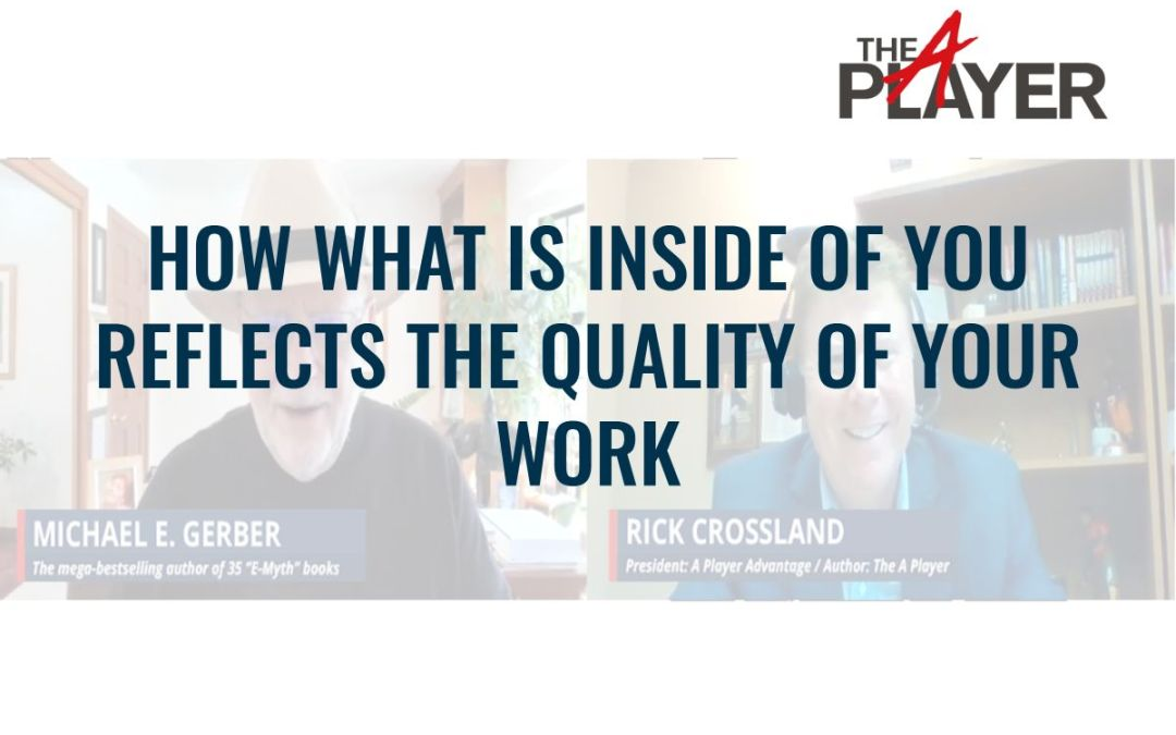 How what is Inside of you Reflects the Quality of your work