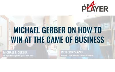 Michael Gerber on How to Win at The Game of Business
