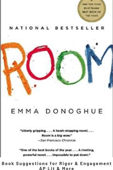 Engaging and Rigorous Titles for AP Lit: Room
