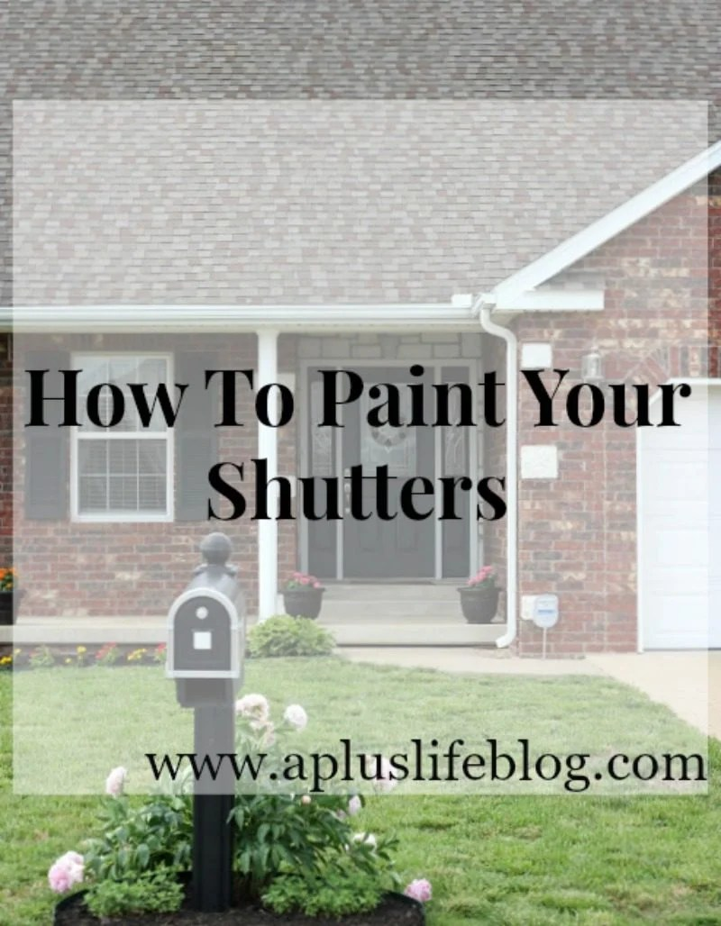 How to Paint Shutters Tutorial by Missouri style blogger A + Life, paint shutters on house diy, paint shutters on house, paint shutters and front door, how to paint your shutters, how to paint shutters, how to paint shutters on house, how to paint shutters with a brush, how to paint shutters on house, painting vinyl shutters with a brush, how to paint shutters and front door, #diy #homeimprovement