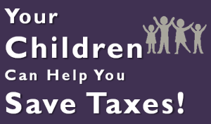 Children can help you save taxes